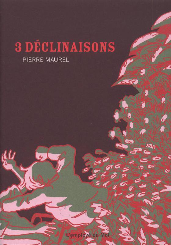 3 DECLINAISONS