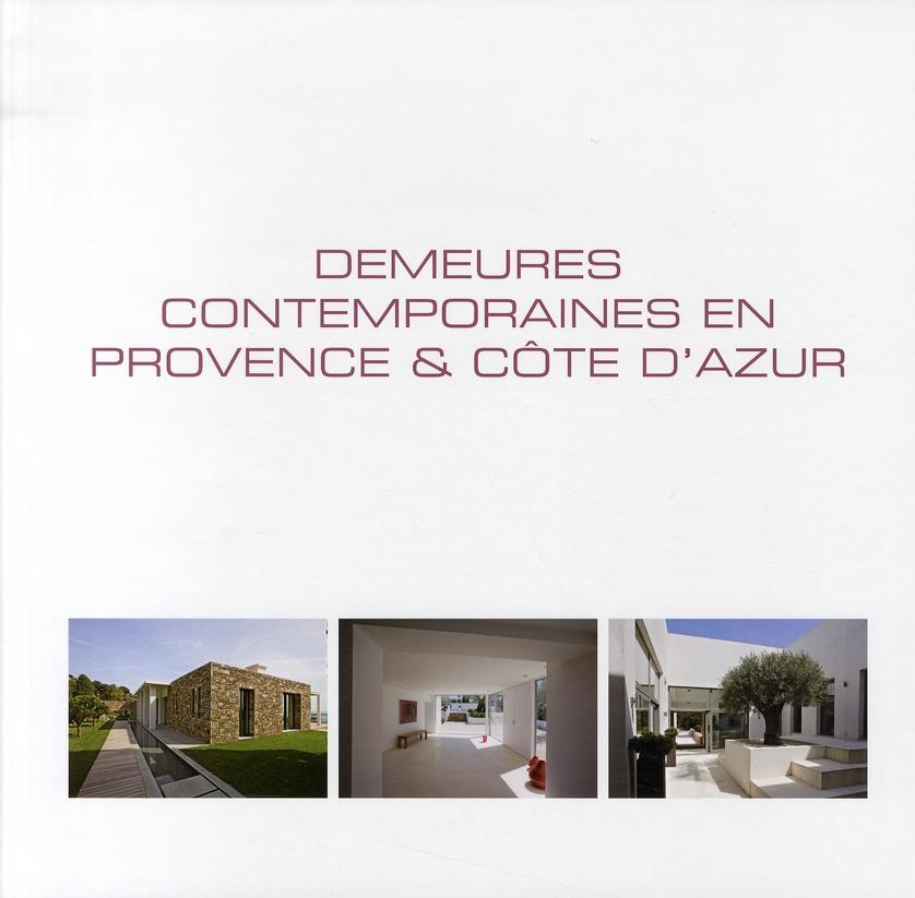 DEMEURES CONTEMPORAINES EN PROVENCE & COTE D'AZUR