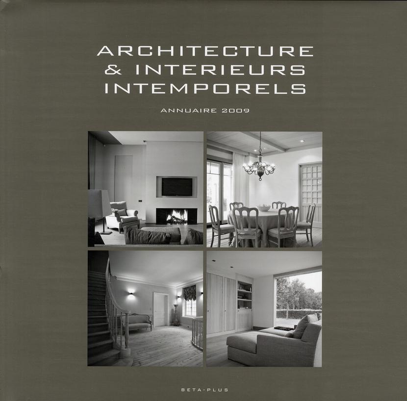 ARCHITECTURE & INTERIEURS INTEMPORELS. ANNUAIRE 2009