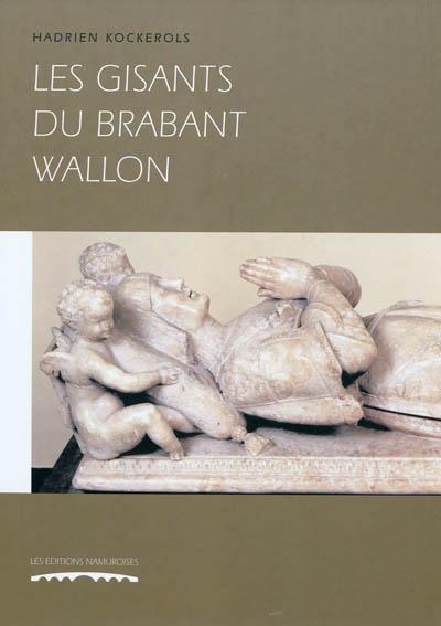 LES GISANTS DU BRABANT WALLON