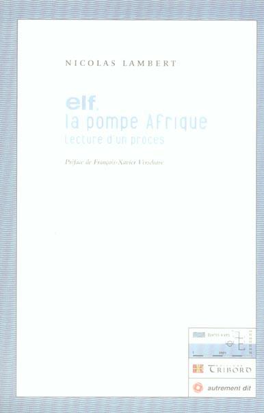 ELF,LA POMPE AFRIQUE (LIVRE + CD)