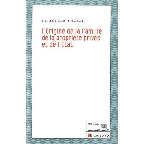 ORIGINE DE LA FAMILLE,DE LA PROPRIETE PRIVEE ET DE ETAT