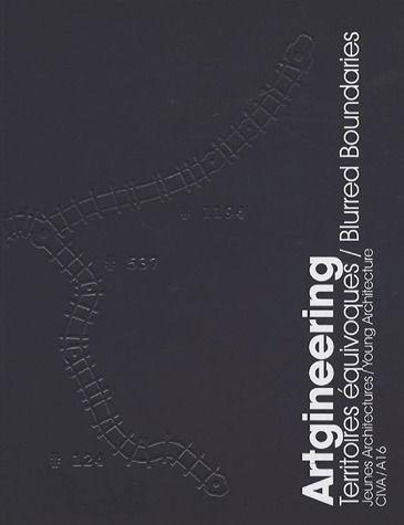 ARTGINEERING TERRITOIRES EQUIVOQUES / BLURRED BOUNDARIES /FRANCAIS/ANGLAIS