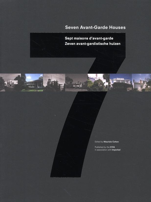 SEPT MAISONS D AVANT-GARDE /FRANCAIS/ANGLAIS/FLAMAND