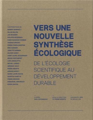 VERS UNE NOUVELLE SYNTHESE ECOLOGIQUE /FRANCAIS/ANGLAIS