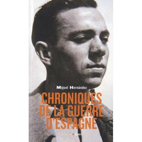 CHRONIQUES DE LA GUERRE D'ESPAGNE