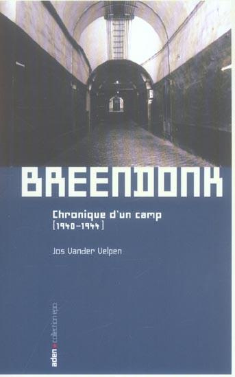 BREENDONK - CHRONIQUE D'UN CAMP (1940-1944)