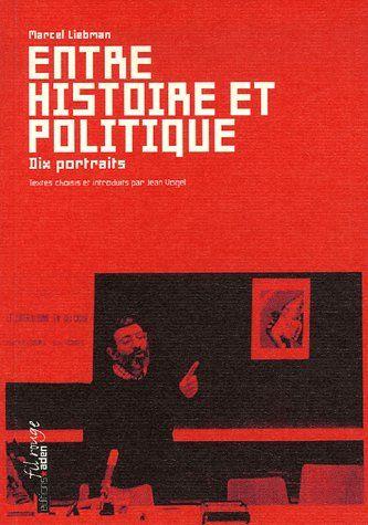 ENTRE HISTOIRE ET POLITIQUE - DIX PORTRAITS