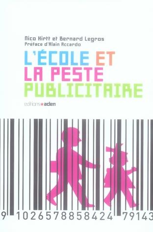 L' ECOLE ET LA PESTE PUBLICITAIRE