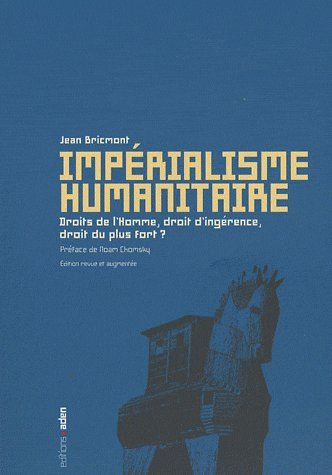 IMPERIALISME HUMANITAIRE