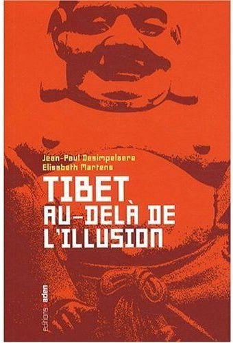 TIBET:AU-DELA DE L'ILLUSION