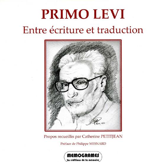 PRIMO LEVI ENTRE ECRITURE ET TRADUCTION