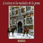LOUISON ET LES MALADES DE LA PESTE