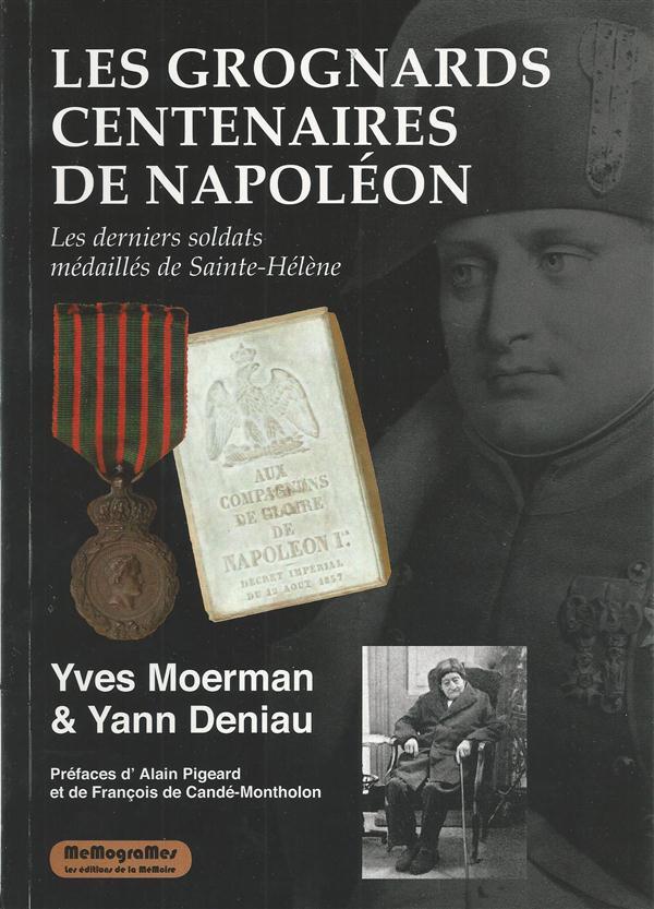 LES GROGNARDS CENTENAIRES DE NAPOLEON