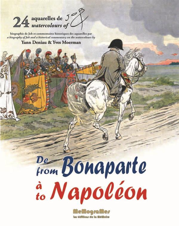 DE BONAPARTE A NAPOLEON - 24 AQUARELLES DE JOB