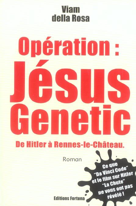 OPERATION JESUS GENETIC