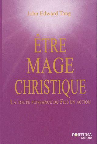 ETRE MAGE CHRISTIQUE