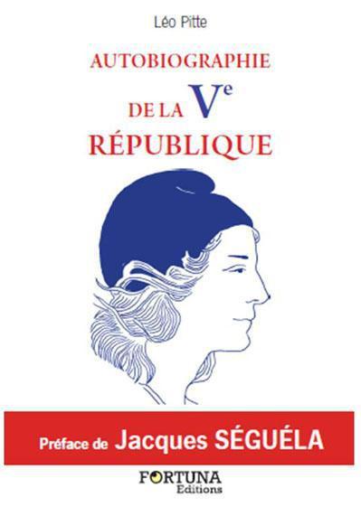 AUTOBIOGRAPHIE DE LA VEME REPUBLIQUE