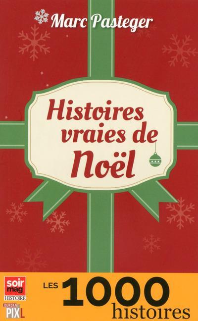 HISTOIRES VRAIES DE NOEL