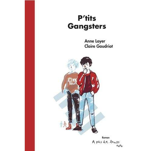 P'TITS GANGSTERS
