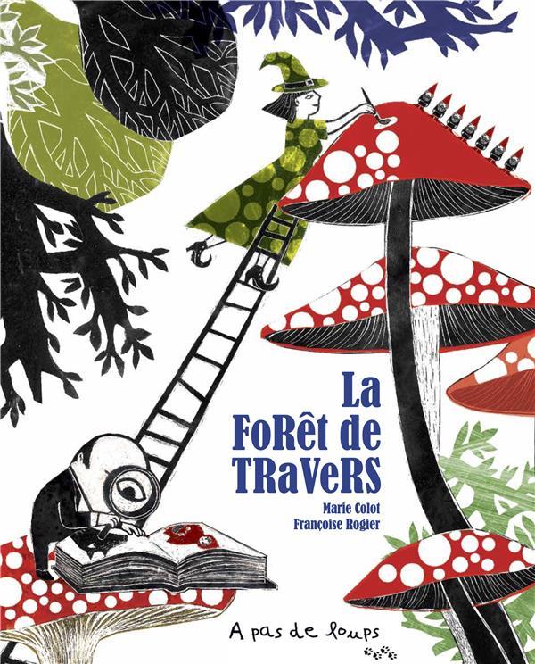 LA FORET DE TRAVERS