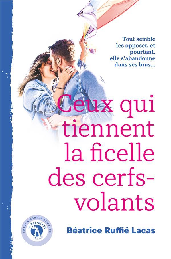 CEUX QUI TIENNENT LA FICELLE DES CERFS-VOLANTS
