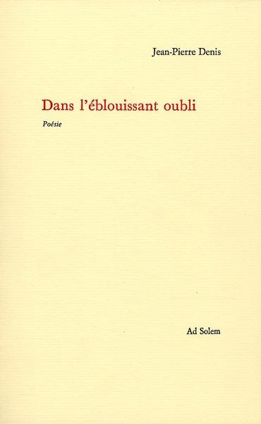 DANS L'EBLOUISSANT OUBLI