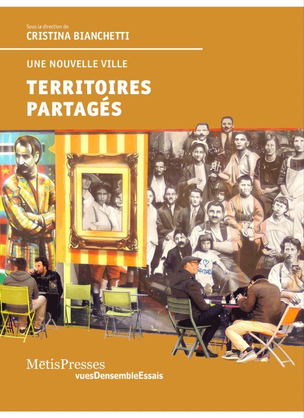 TERRITOIRES PARTAGES - UNE NOUVELLE VILLE