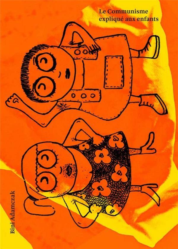 COMMUNISME EXPLIQUE AUX ENFANTS (LE)