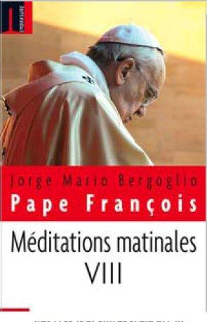 MEDITATIONS MATINALES - TOME VIII