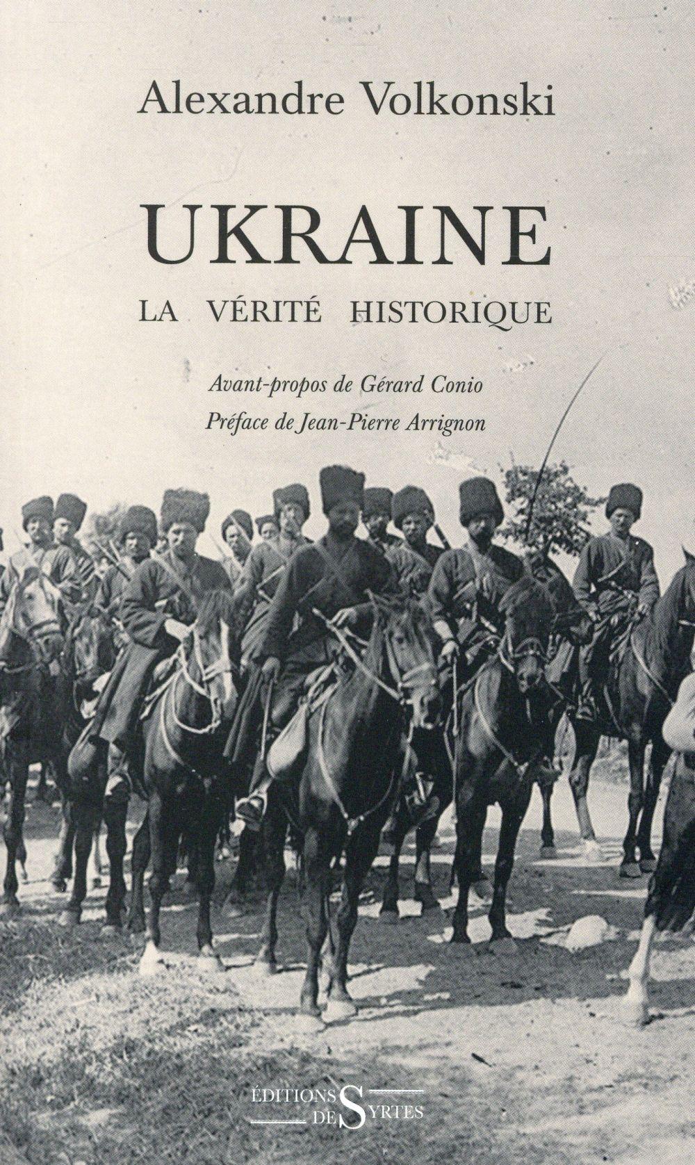 UKRAINE LA VERITE HISTORIQUE