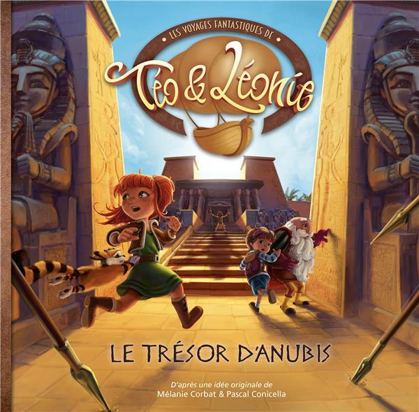 LES VOYAGES FANTASTIQUES DE TEO ET LEONIE - LE TRESOR D'ANUBIS