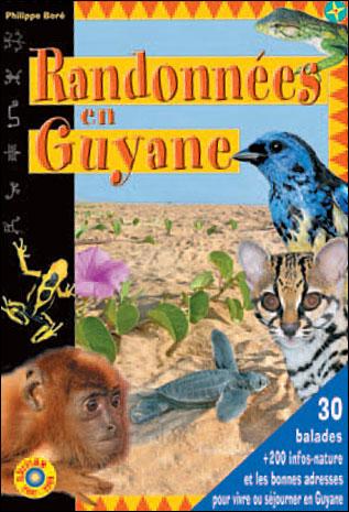 RANDONNEES EN GUYANE 07/08