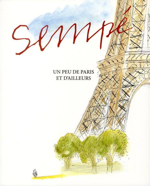UN PEU DE PARIS ET D AILLEURS