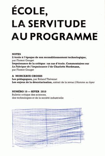 ECOLE, LA SERVITUDE AU PROGRAMME - NOTES & MORCEAUX CHOISIS N 10