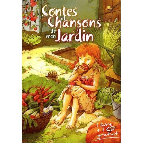 CONTES ET CHANSONS DE MON JARDIN