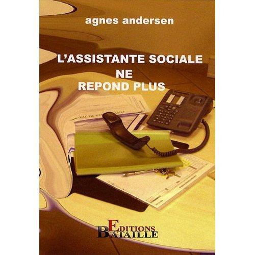L'ASSISTANTE SOCIALE NE REPOND PLUS