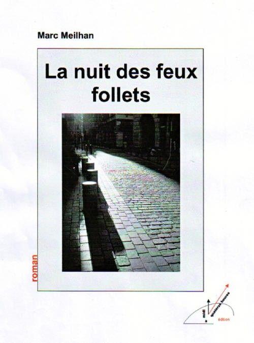 LA NUIT DES FEUX FOLLETS