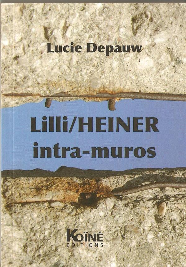LILI/HEINER INTRA-MUROS