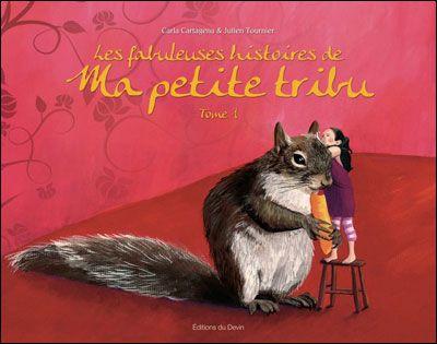 LES FABULEUSES HISTOIRES DE MA PETITE TRIBU