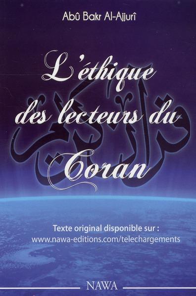 ETHIQUE DES LECTEURS DU CORAN (L')