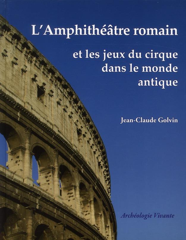 L'AMPHITHEATRE ROMAIN