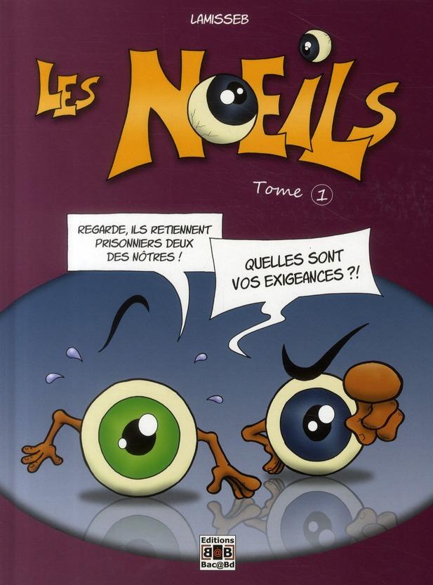 NOEILS VOL 1 (LES)