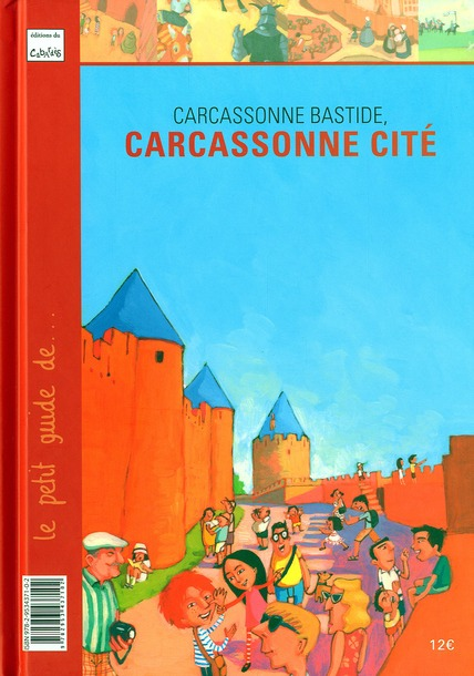 CARCASSONNE BASTIDE, CARCASSONNE CITE