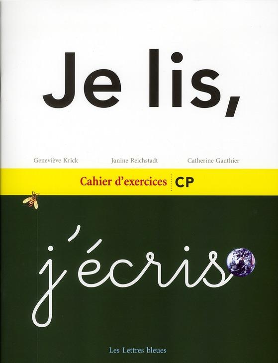 JE LIS J'ECRIS CAHIER D'EXERCICES CP