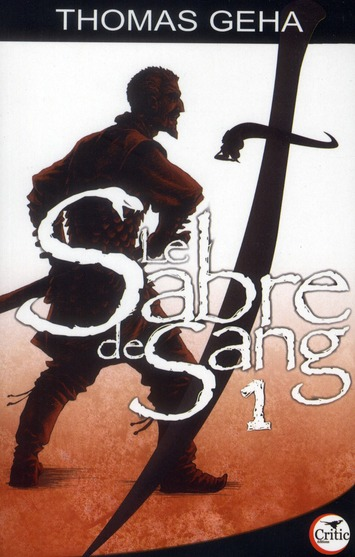 LE SABRE DE SANG 1 - HISTOIRE DE TIRIC SHERNA