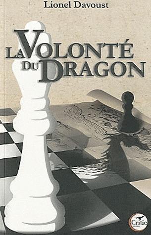 LA VOLONTE DU DRAGON