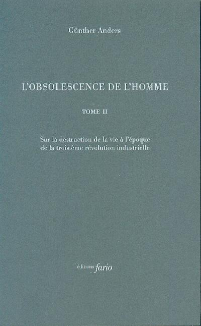OBSOLESCENCE DE L'HOMME T2 (L')