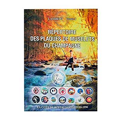 REPERTOIRE DES PLAQUES DE MUSELET DE CHAMPAGNE 2018