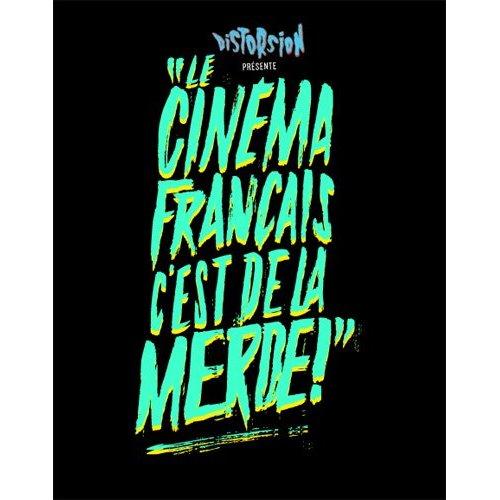2. LE CINEMA FRANCAIS C'EST DE LA MERDE - DEUXIEME MANCHE